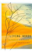 Living Words: Soul-kindlers for the New Millennium - Gleanings from the Works of Sri Aurobindo and the Mother