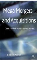 Mega Mergers and Acquisitions