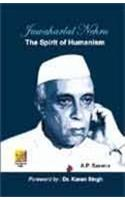 Jawaharlal Nehru: The Spirit of Humanism