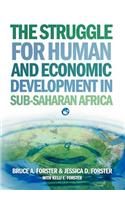 The Struggle for Human and Economic Development in Sub-Saharan Africa
