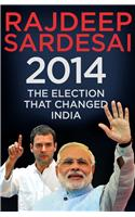 The Election That Changed India