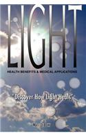 Light: Health Benefits & Medical Applications