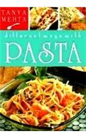 Different Ways with Pasta