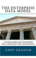The Enterprise Data Model: A Framework for Enterprise Data Architecture, 2nd Edition