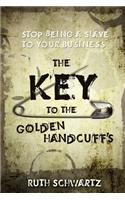 Key to the Golden Handcuffs