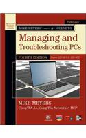 Mike Meyers' CompTIA A+ Guide to Managing and Troubleshootin