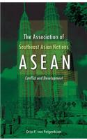 The Association of Southeast Asian Nations (ASEAN): Conflict and Development