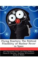 Flying Reactors