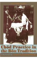 Chod Practice in the Bon Tradition: Tracing the Origins of Chod (gcod) in the Bon Tradition, a Dialogic Approach Cutting Through Sectarian Boundaries