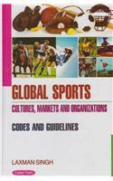 Global Sports Cultures Markets And Organizations