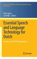 Essential Speech and Language Technology for Dutch: Results by the Stevin-Programme