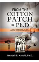 From the Cotton Patch to PH.D.