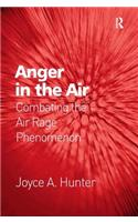 Anger in the Air: Combating the Air Rage Phenomenon
