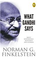 What Gandhi Says