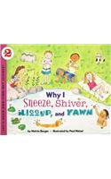 Why I Sneeze, Shiver, Hiccup, & Yawn : Let's Read and Find out Science 2