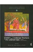 Garden and Landscape Practices in Pre-Colonial India