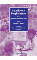 Antimicrobial Drug Resistance, Volume 2: Clinical and Epidemiological Aspects