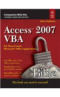 Access 2007 Vba Bible: For Data-Centric Microsoft Applications
