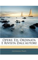 Opere: Ed. Ordinata E Rivista Dall&#39;autore