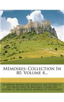 M?moires: Collection in 80, Volume 4...