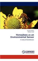 Honeybees as an Environmental Sensor