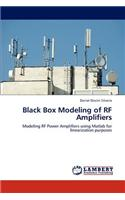 Black Box Modeling of RF Amplifiers