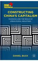 Constructing China's Capitalism: Shanghai and the Nexus of Urban-Rural Industries