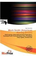 Mark Smith (American Racing Driver)