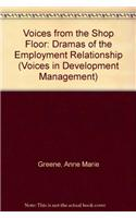 Voices from the Shop Floor: Dramas of the Employment Relationship