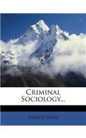 Criminal Sociology...