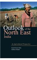 Outlook of the North East India