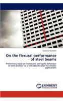On the Flexural Performance of Steel Beams