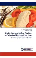 Socio-Demographic Factors in Selected Eating Practices