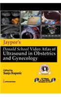 Jaypee's Donald School Video Atlas of Ultrasound in Obstetrics and Gynecology