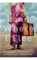 Land Where I Flee