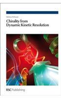 Chirality from Dynamic Kinetic Resolution