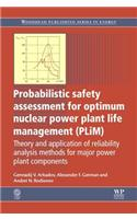 Probabilistic Safety Assessment for Optimum Nuclear Power Plant Life Management (Plim): Theory and Application of Reliability Analysis Methods for Maj