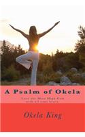 A Psalm of Okela: Love the Most High God with All Your Heart.