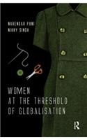 Women at the Threshold of Globalization