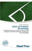2002-03 Fu Ball-Bundesliga