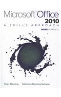 Microsoft Office Word 2010: Complete: A Skills Approach